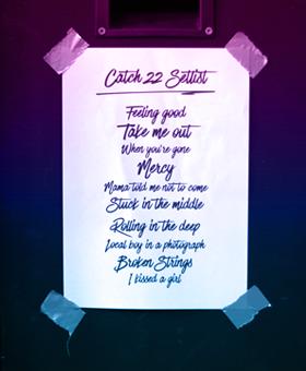 Catch 22 Song List